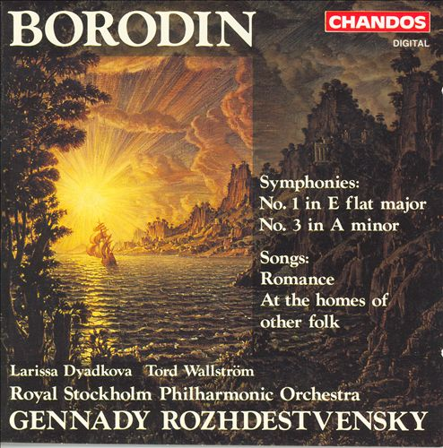 Borodin: Symphonies Nos. 1 & 3; Songs