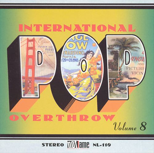 International Pop Overthrow, Vol. 8