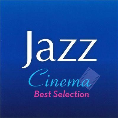 Cinema Jazz Best Selection
