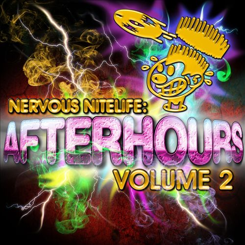 Nervous Nitelife: Afterhours, Vol. 2