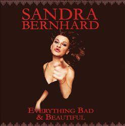 Everything Bad & Beautiful