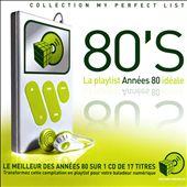 La Playlist Idéale: 80's