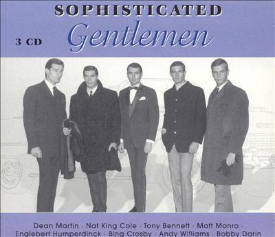 Sophisticated Gentlemen