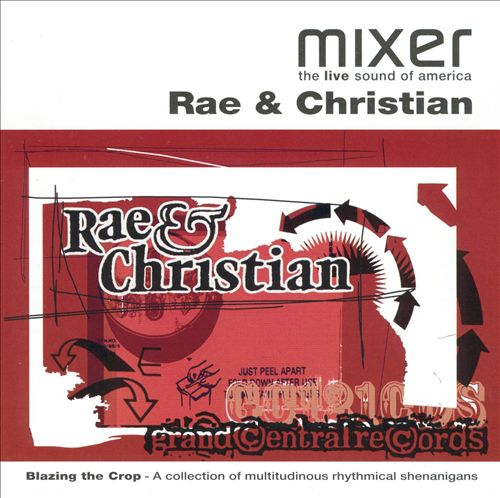 Mixer Presents: Rae & Christian