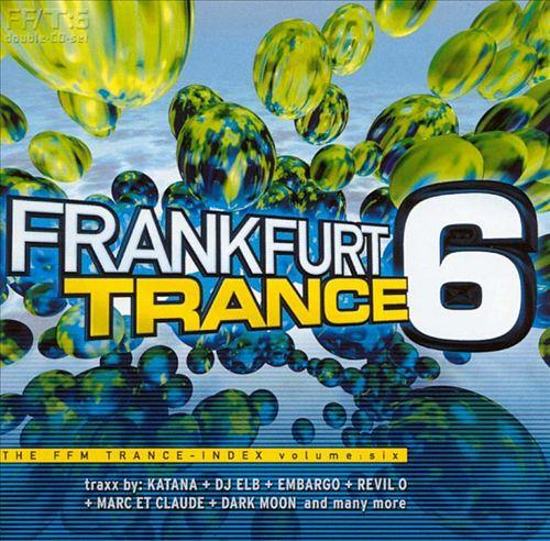 Frankfurt Trance, Vol. 6