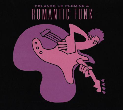 Orlando Le Fleming & Romantic Funk