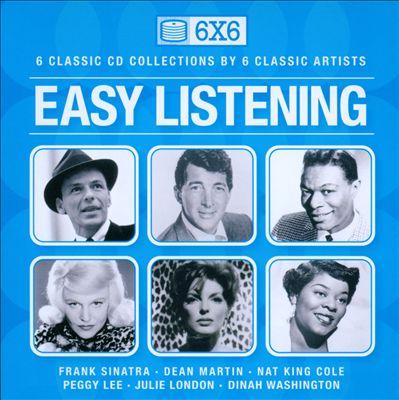 6 x 6: Easy Listening