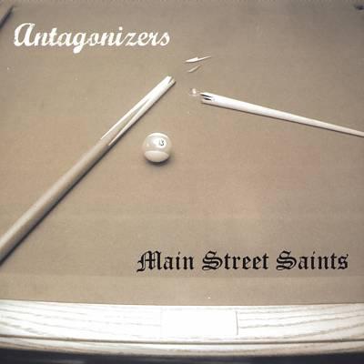 Antagonizers/Main Street Saints [Split CD]
