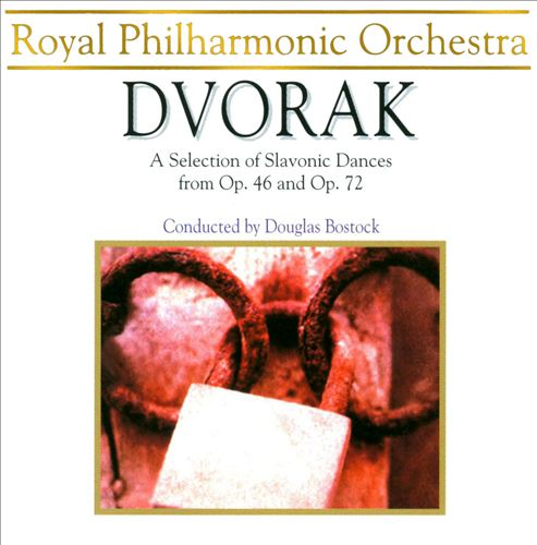 Dvorák: A Selection of Slavonic Dances from Op. 46 and Op. 72