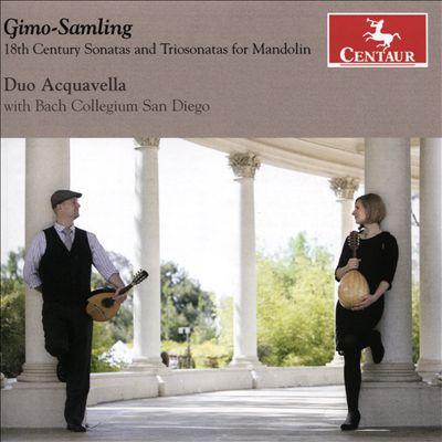 Gimo-Samling: 18th Century Sonatas and Triosonatas for Mandolin