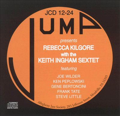 Rebecca Kilgore With the Keith Ingham Sextet