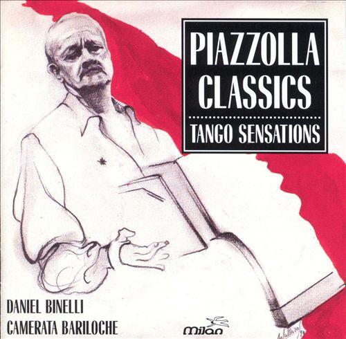 Piazzolla Classics: Tango Sensations