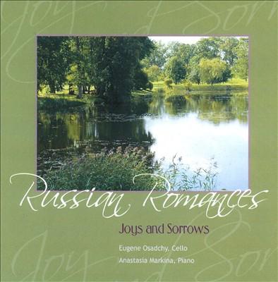 Russian Romances: Joys and Sorrows