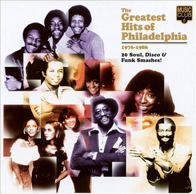 Greatest Hits of Philadelphia: 1976-1986