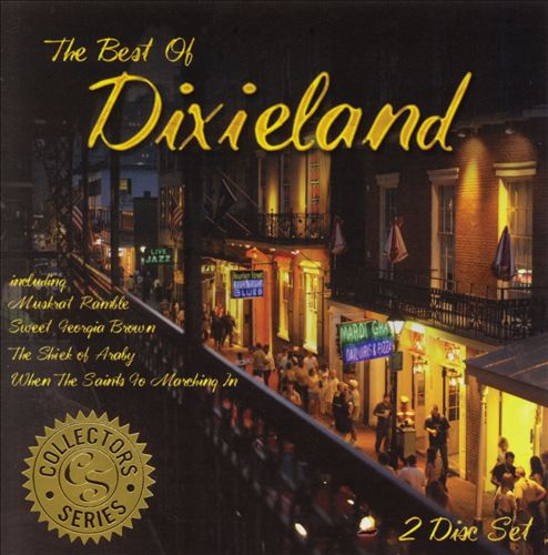 The Best of Dixieland: Collectors Series
