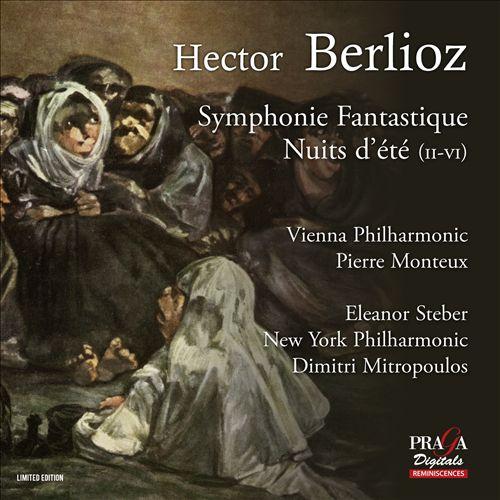 Hector Berlioz: Symphonie Fantastique; Nuits d'Été (II-VI)