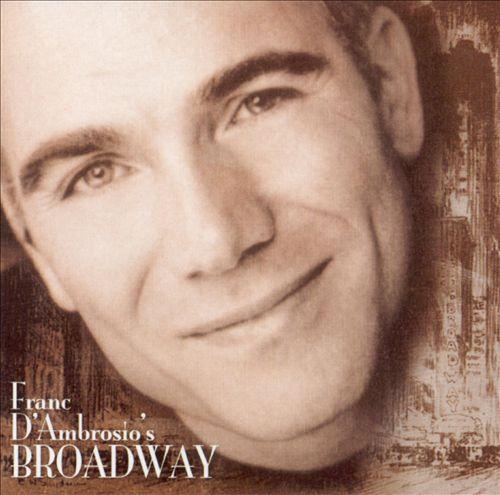 Franc d'Ambrosio's Broadway