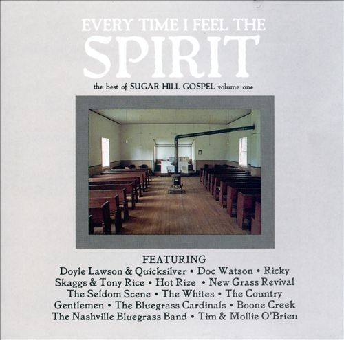 Best of Sugar Hill Gospel, Vol. 1: Everytime I Feel the Spirit