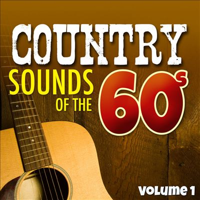 Country Sounds of the 60's, Vol. 1