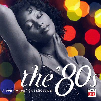 Body and Soul: The 80's