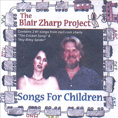 The Blair Zharp Project (Songs for Children)