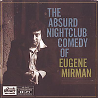 The Absurd Nightclub Comedy of Eugene Mirman