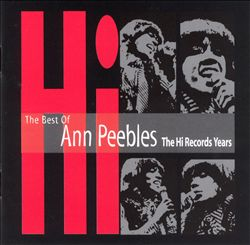 The Best of Ann Peebles: The Hi Records Years