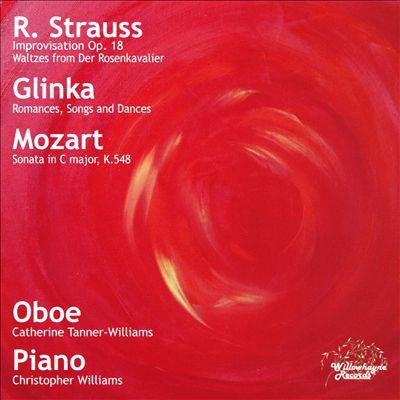 R. Strauss: Improvisation, Op. 18; Glinka: Romances, Songs and Dances; Mozart: Sonata in C major, K. 548