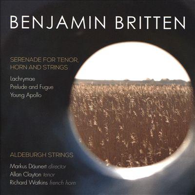 Benjamin Britten: Serenade for Tenor, Horn and Strings