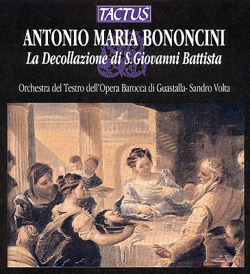 Bononcini: La Decollazione di S. Giovanni Battista