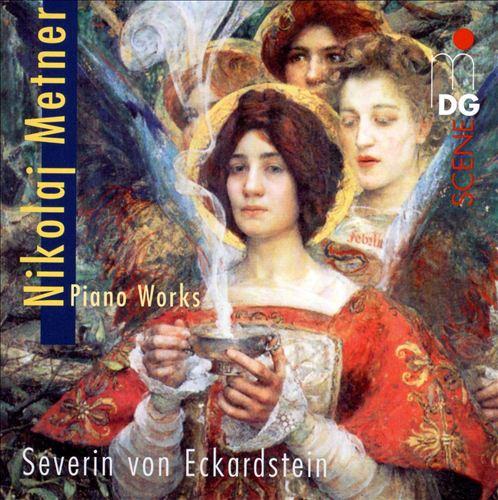 Nikolaj Metner: Piano Works