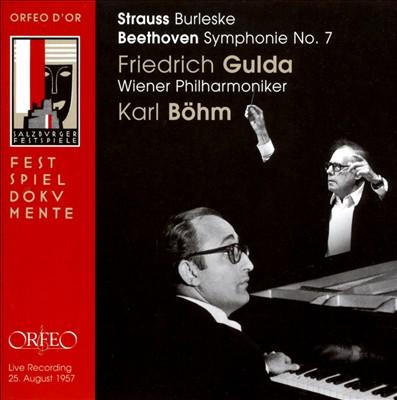 Strauss: Burleske; Beethoven: Symphony No. 7