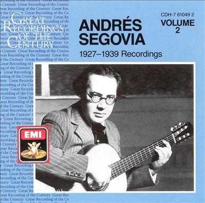 Andrés Segovia 1927-1939 Recordings, Vol. 2