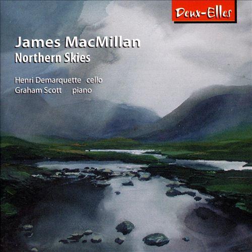 James MacMillan: Northern Skies