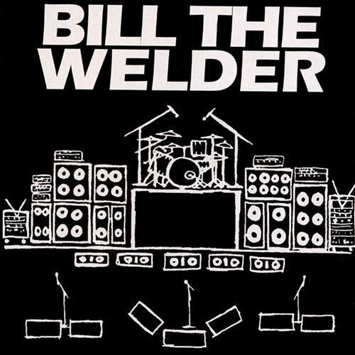 Bill the Welder