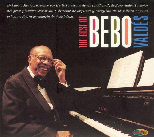 The Best of Bebo Valdes