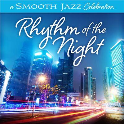A Smooth Jazz Celebration: Rhythm of the Night