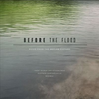 Before the Flood [Original Motion Picture Soundtrack]