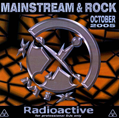 Radioactive: Mainstream & Rock Series (October 2005)
