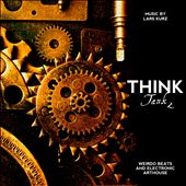 Think Tank 2-Weirdo Beats and Electronic Arthouse Miniatures for Documentary & Innovation Bizarre