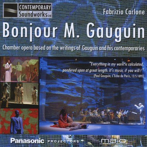 Fabrizio Carlone: Bonjour M. Gauguin