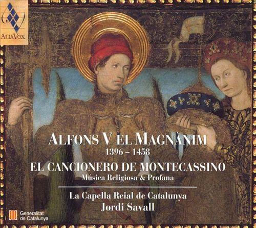Alfons V el Magnànim: El Cancionero de Montecassino