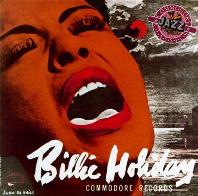 Lady Day (1939-1944): The Sixteen Original Commodore Interpretations