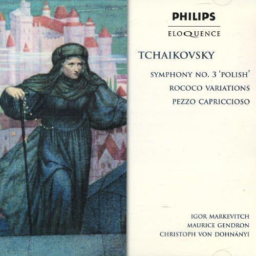 Tchaikovsky: Symphony No. 3 'Polish'; Rococo Variations; Pezzo Capriccioso [Australia]