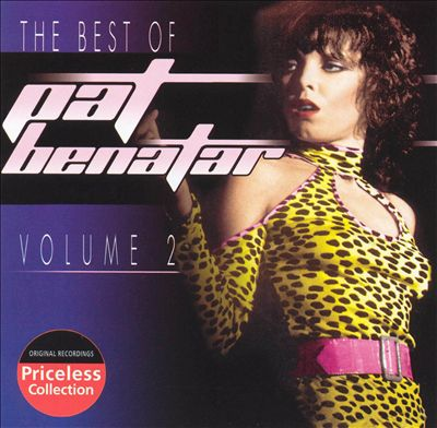 The Best of Pat Benatar, Vol. 2