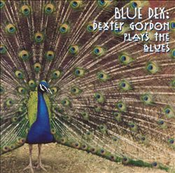Blue Dex: Dexter Gordon Plays the Blues