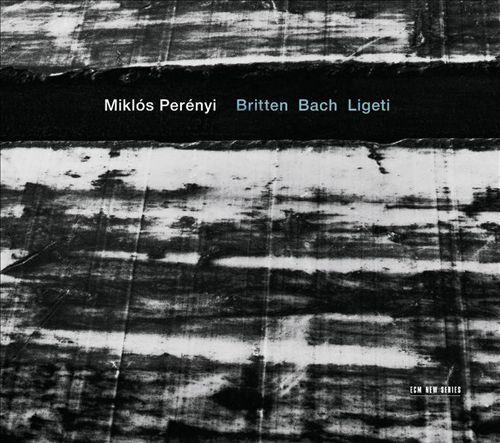 Britten, Bach, Ligeti