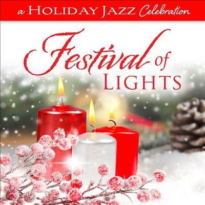 A Holiday Jazz Celebration: Festival of Lights