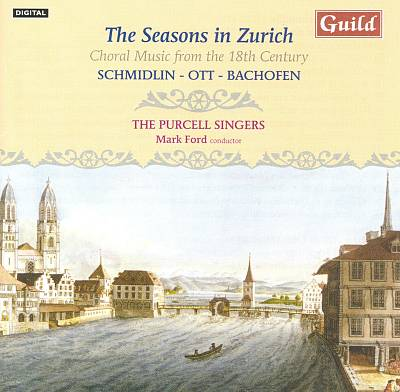 The Seasons in Zurich: Choral Music from the 18th Century