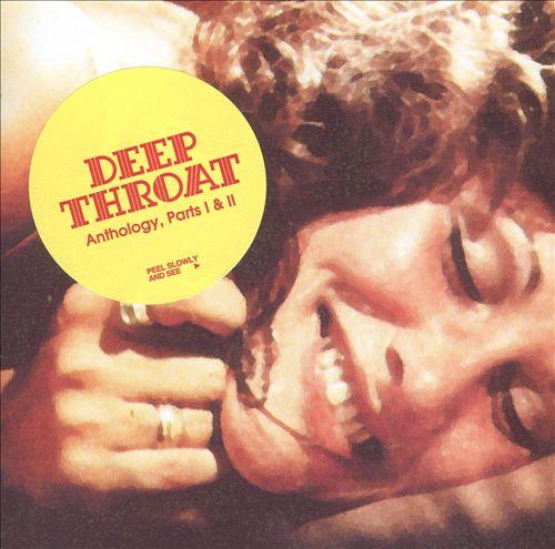 Deep Throat Anthology, Pts. 1 & 2
